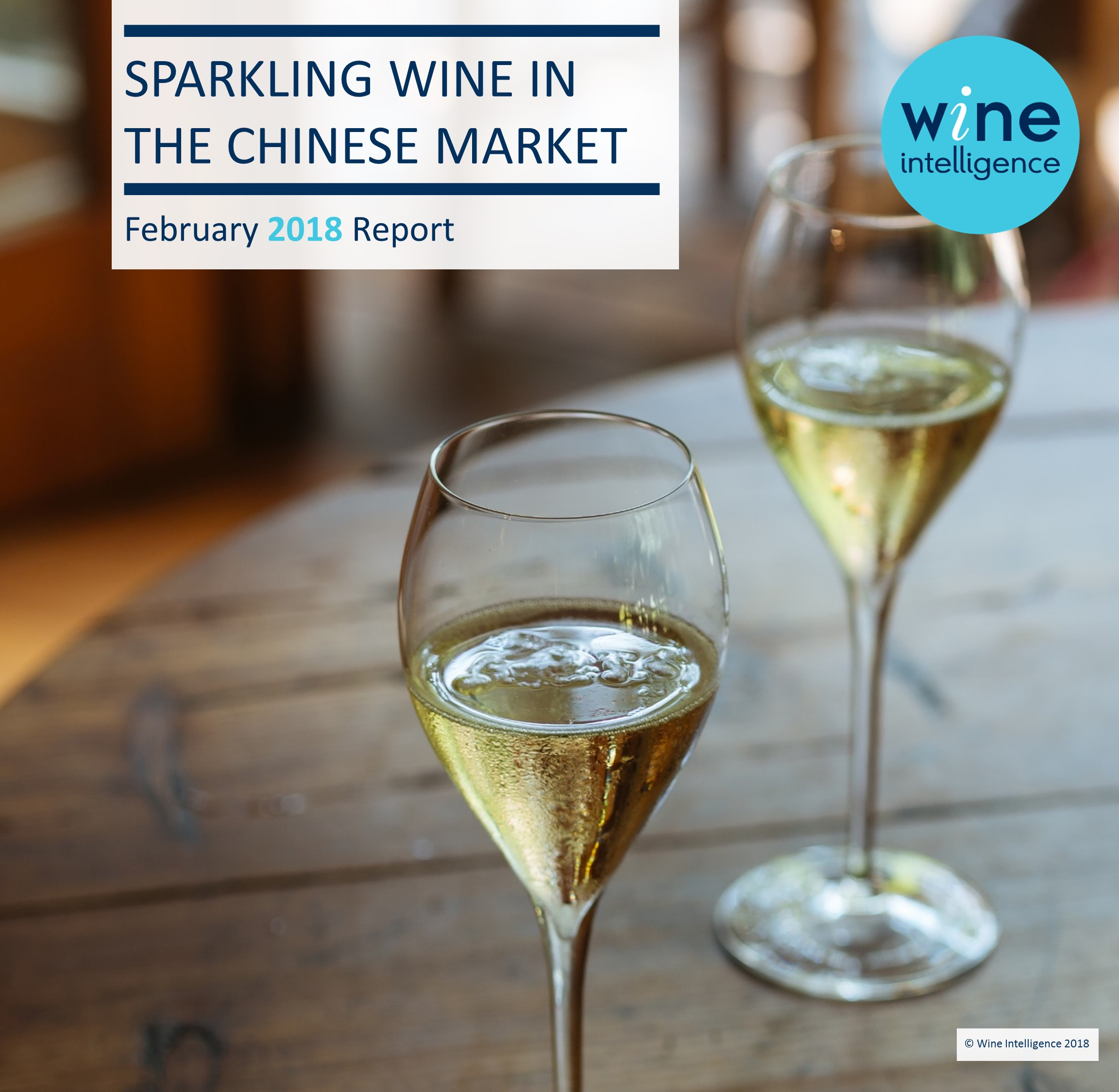 "Sparkling Wine in the Chinese Market 2018 - Press Release: Growing ""everyday celebration"" culture driving sparkling revolution in Singapore, according to a new report by Wine Intelligence"