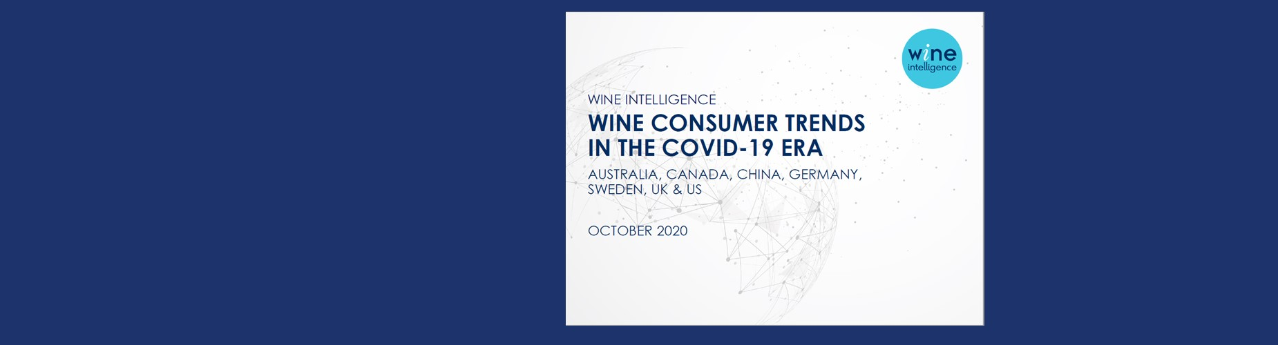 Wine Consumer Trends in the Covid 19 era - About reports shop